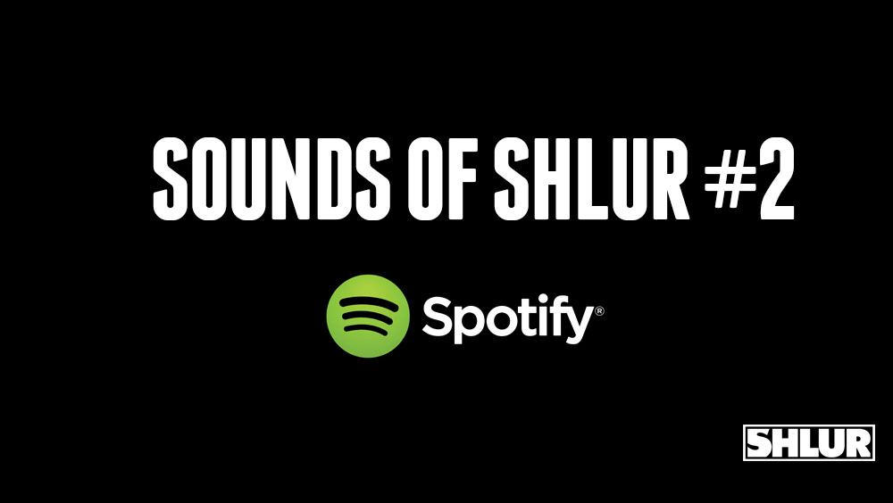 Sounds of Shlur #2 Sept. '13